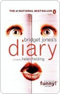 Bridget Jones's Diary (Bridget Jones #1) - Helen Fielding