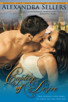 Captive of Desire: The Writer's Cut - Alexandra Sellers