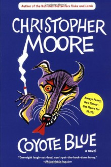Coyote Blue - Christopher Moore