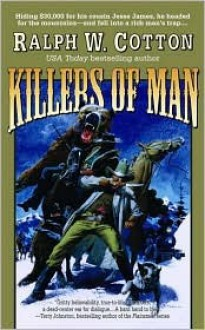 Killers of Man - Ralph Cotton