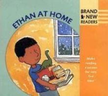 Ethan at Home: Brand New Readers - Johanna Hurwitz