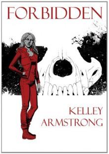 Forbidden - Kelley Armstrong