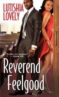 Reverend Feelgood - Lutishia Lovely