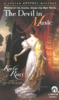 The Devil in Music (Julian Kestrel Mystery) - Kate Ross