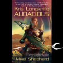 Audacious (Kris Longknife #5) - Mike Shepherd, Dina Pearlman