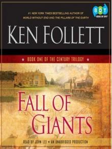 Fall of Giants - John Lee, Ken Follett