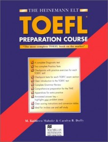 The Heinemann Toefl Preparation Course: With Answer Key - M. Kathleen Mahnke, Carolyn B. Duffy