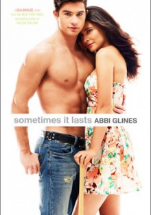 Sometimes It Lasts - Abbi Glines