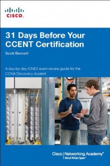 31 Days Before Your CCENT Certification - Scott Bennett