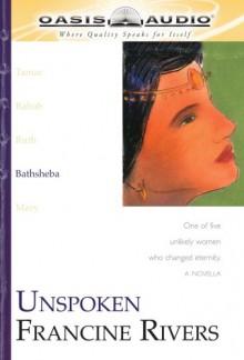 Unshaken: Ruth - Francine Rivers, Anita Lustrea