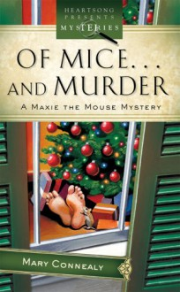 Of Mice And Murder - Mary Connealy