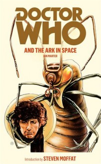 Doctor Who and the Ark in Space - Ian Marter