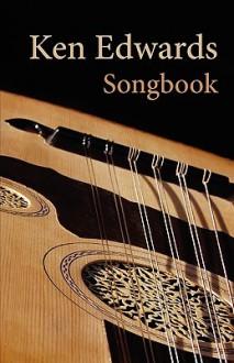 Songbook - Ken Edwards