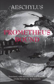 Prometheus Bound - Aeschylus