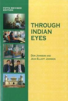 Through Indian Eyes - Don Johnson, Jean Elliott Johnson