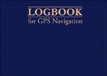 Logbook For Gps Navigation - Bill Anderson