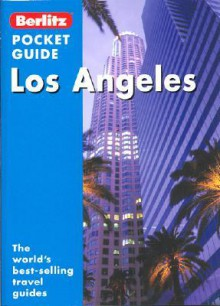 Los Angeles Pocket Guide - Donna Dailey, Erika Lenkert, Glyn Genin, Berlitz Guides