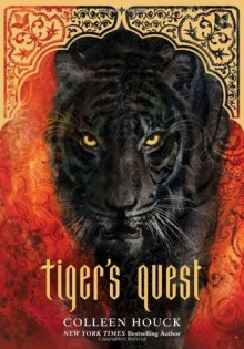 Tiger's Quest - Colleen Houck
