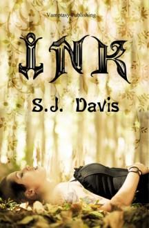 Ink - S.J. Davis