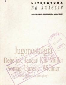 Literatura na świecie nr 11/1994 (280) - Herta Müller, Dubravka Ugrešić, Marcel Reich-Ranicki, Susan Sontag, Danilo Kiš, Aleš Debeljak, Redakcja pisma Literatura na Świecie