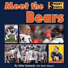 Meet the Bears - Mike Kennedy, Mark Stewart