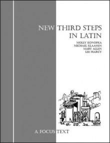 New Third Steps In Latin - Lee Pearcy, Mary Allen, Thomas Kent
