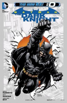 Batman: The Dark Knight (2011- ) #0 - Gregg Hurwitz, Jose Ryp Jose, Mico Suayan