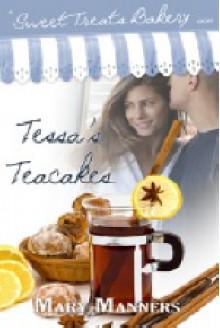 Tessa's Teacakes - Mary Manners