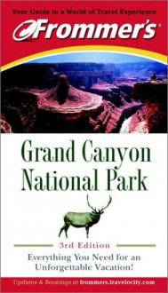 Frommer's Grand Canyon National Park - Alex Wells