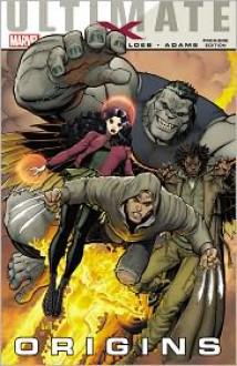 Ultimate Comics X: Origins - Jeph Loeb, Art Adams