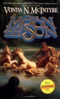 The Moon and the Sun - Vonda N. McIntyre