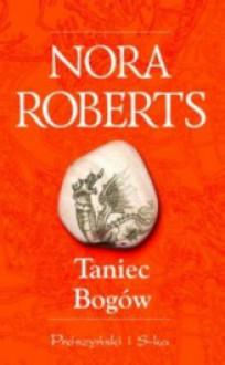 Taniec bogów - Nora Roberts