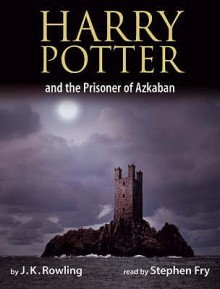 Harry Potter and the Prisoner of Azkaban - Stephen Fry, J.K. Rowling