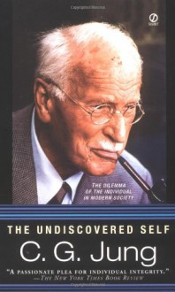 The Undiscovered Self - C.G. Jung, R.F.C. Hull
