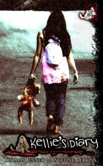 Kellie's Diary #2 - Thomas Jenner,Angeline Perkins