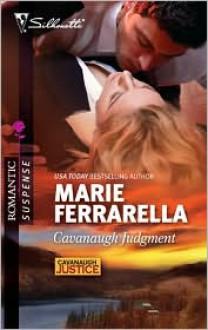 Cavanaugh Judgment (Cavanaugh Justice #18) (Silhouette Romantic Suspense #1612) - Marie Ferrarella