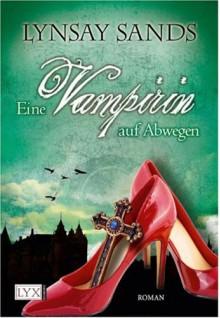 Eine Vampirin auf Abwegen (Argeneau Vampires, #1) - Lynsay Sands, Regina Winter