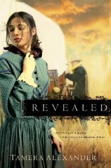 Revealed - Tamera Alexander