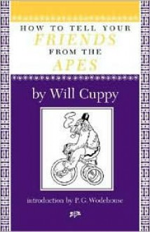 How to Tell Your Friends from the Apes - Will Cuppy, JACKS, P.G. Wodehouse