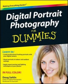 Digital Portrait Photography for Dummies - Doug Sahlin