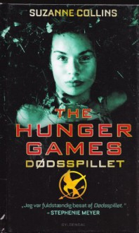 The Hunger Games (The Hunger Games, #1) - Suzanne Collins