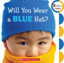 Will You Wear a Blue Hat? - Children's Press
