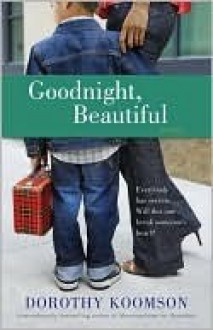 Goodnight Beautiful - Dorothy Koomson