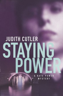 Staying Power - Judith Cutler