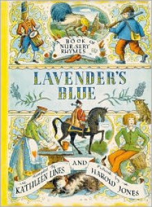 Lavender's Blue - Kathleen Lines (Compiler), Harold Jones (Illustrator)