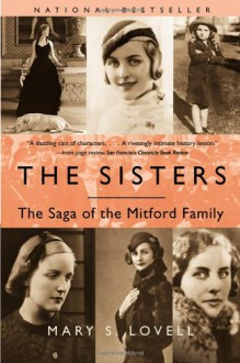 The Sisters: The Saga of the Mitford Family - Mary S. Lovell