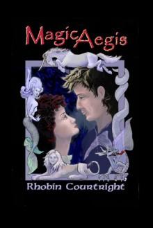 Magic Aegis - Rhobin Lee Courtright