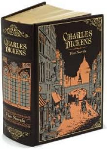 Charles Dickens: Five Novels - Charles Dickens