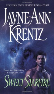Sweet Starfire (Colony Trilogy) - Jayne Ann Krentz