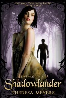 Shadowlander - Theresa Meyers